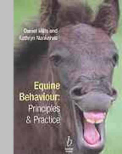 Equine Behaviour: Principles and Practice By Daniel S. Mills