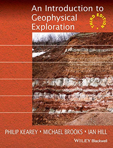 An Introduction to Geophysical Exploration By Philip Kearey