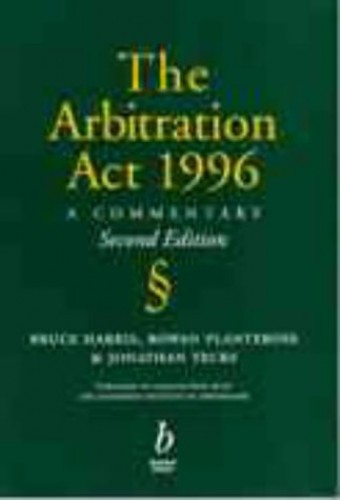 The Arbitration Act, 1996 By Bruce Harris