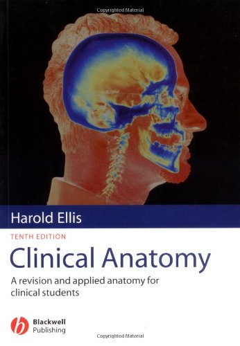 Clinical Anatomy By Harold Ellis