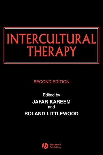 Intercultural Therapy: Themes, Interpretations and Practice Edited by Jafar Kareem