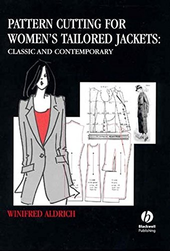 Pattern Cutting for Women's Tailored Jackets: Classic and Contemporary By Winifred Aldrich