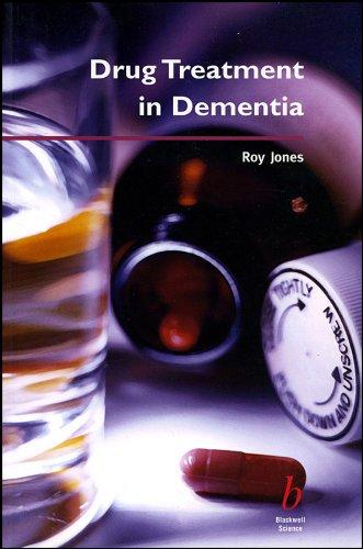Drug Treatment in Dementia By Roy Jones