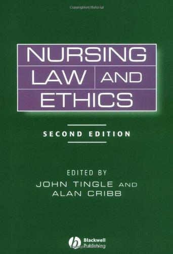 Nursing Law and Ethics by John Tingle