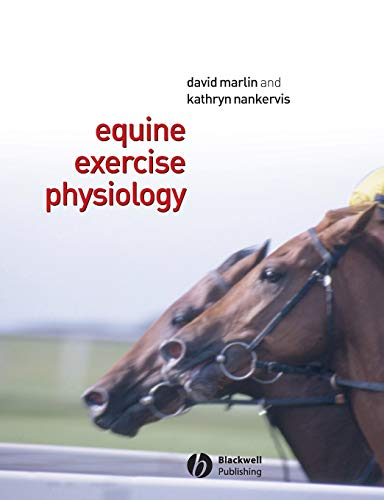 Equine Exercise Physiology by David Marlin