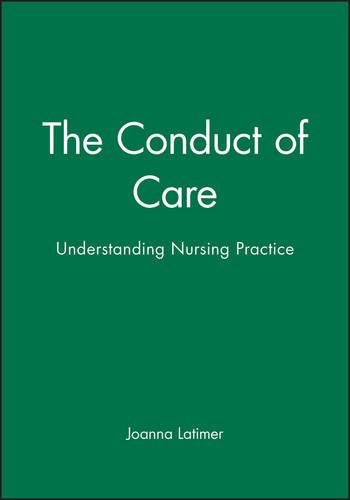 The Conduct of Care By Joanna Latimer