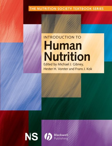 Introduction to Human Nutrition by Michael Gibney (Trinity College, Dublin, Ireland. Ireland)