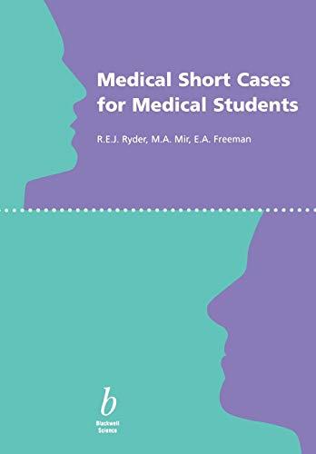 Medical Short Cases for Medical Students By Robert E. J. Ryder