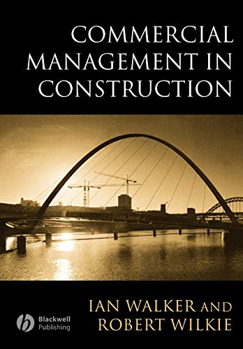 Commercial Management in Construction by Ian Walker