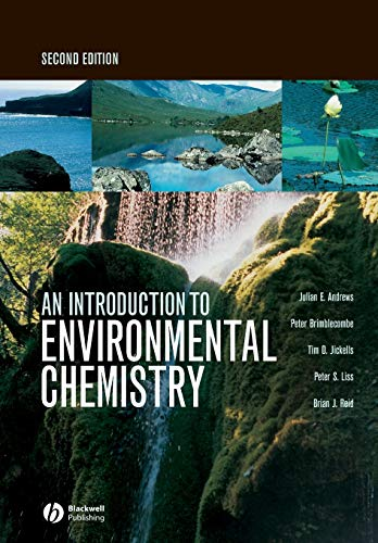An Introduction to Environmental Chemistry by Julian E. Andrews
