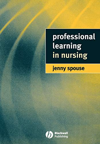 Professional Learning In Nursing By Jenny Spouse