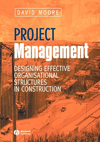 Project Management By David Richard Moore
