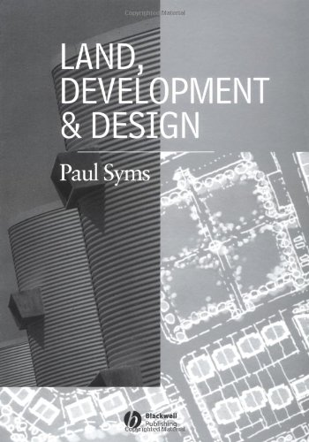Land, Development and Design By Paul Syms