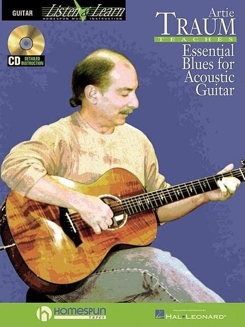 Artie Traum Teaches Essential Blues for Acoustic Guitar (Guitar Listen & Learn) By Artie Traum