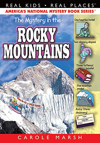 The Mystery in the Rocky Mountains By Carole Marsh
