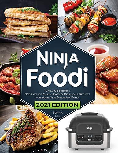 Ninja Foodi Grill Cookbook By Sophia Lee