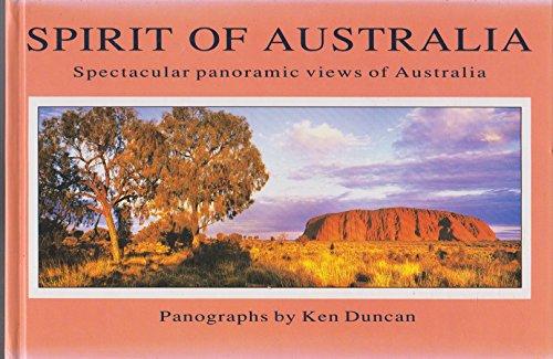 Spirit of Australia By Ken Duncan