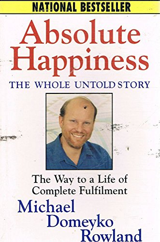 Absolute Happiness By Michael Domeyko Rowland