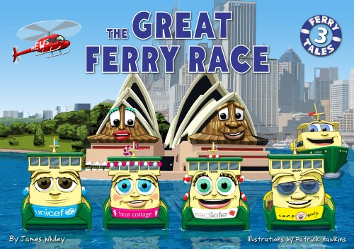 The Great Ferry Race By James Whiley