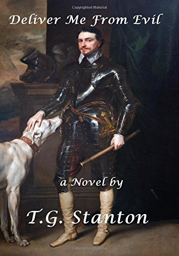 Deliver Me From Evil By Terry G. Stanton
