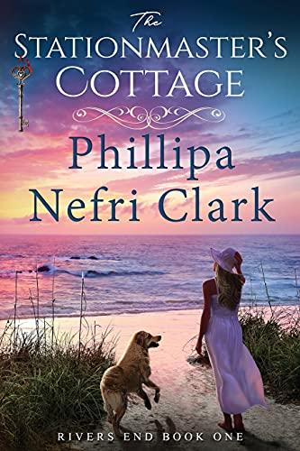 The Stationmaster's Cottage By Phillipa Nefri Clark