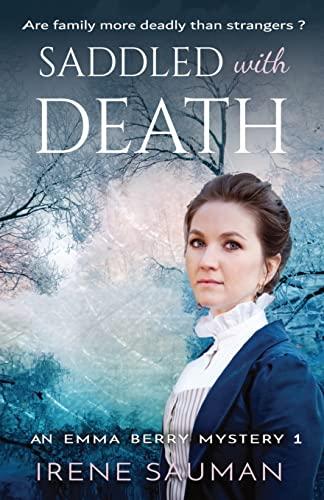 Saddled with Death By Irene Sauman