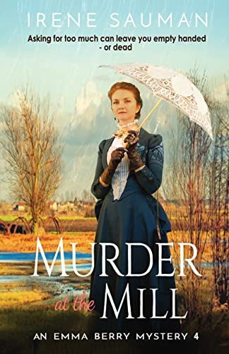 Murder at the Mill By Irene Sauman