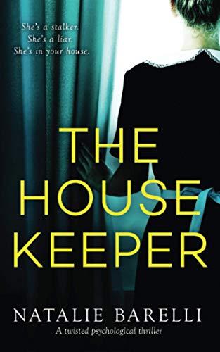 The Housekeeper By Natalie Barelli