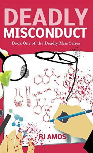 Deadly Misconduct By R J Amos