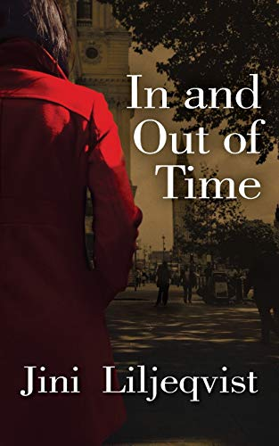 In and Out of time By Jini Liljeqvist