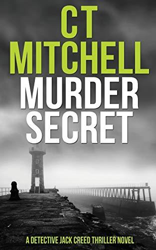 Murder Secret By C T Mitchell