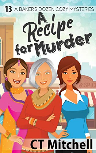 A Recipe For Murder By C T Mitchell