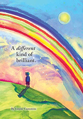 A Different Kind of Brilliant By Louise Cummins