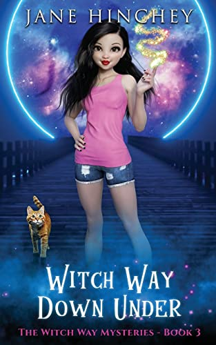 Witch Way Down Under By Jane Hinchey