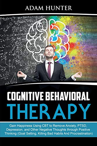 Cognitive Behavioral Therapy By Adam Hunter