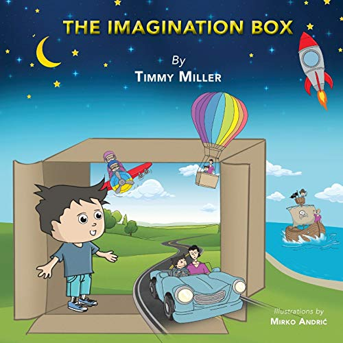 The Imagination Box By Timmy Miller