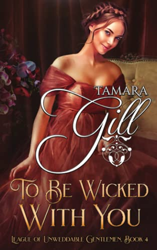 To Be Wicked with You By Tamara Gill
