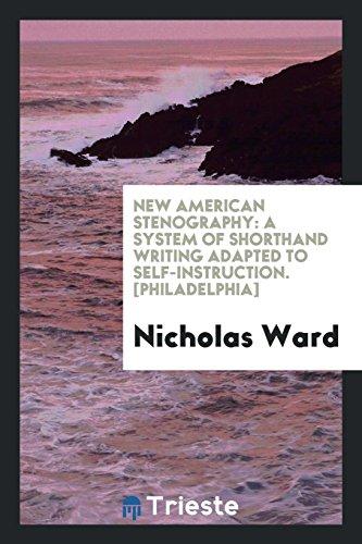 New American Stenography By Nicholas Ward