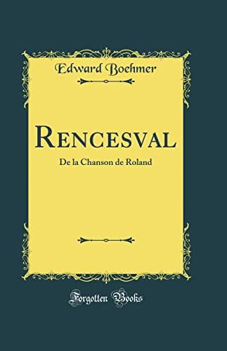 Rencesval By Edward Boehmer