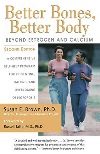 Better Bones, Better Body By Susan Brown