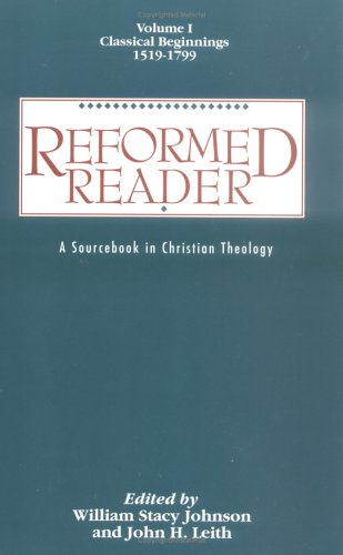 Reformed Reader By William Stacy Johnson