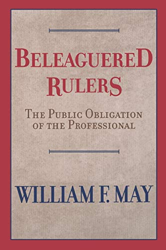 Beleaguered Rulers By William F. May