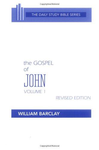 The Gospel of John By Bible. N.T. John. English. Barclay. 1975