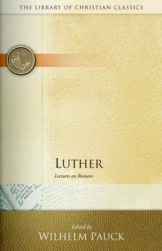 Luther By Edited by Wilhelm Pauck
