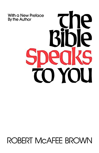 The Bible Speaks to You By Robert McAfee Brown
