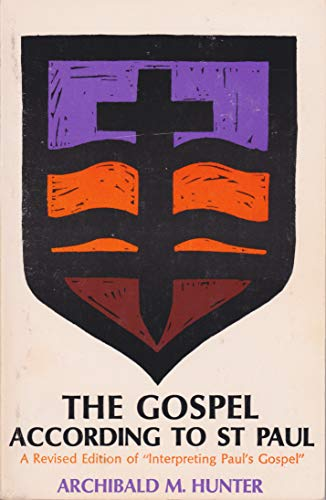 Gospel According to St.Paul By A. M. Hunter