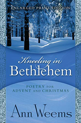 Kneeling in Bethlehem By Ann Weems