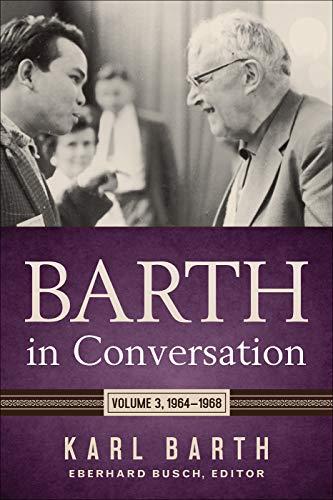 Barth in Conversation By Karl Barth
