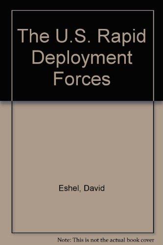 The U.S. Rapid Deployment Forces By David Eshel