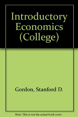 Introductory Economics by Stanford D. Gordon